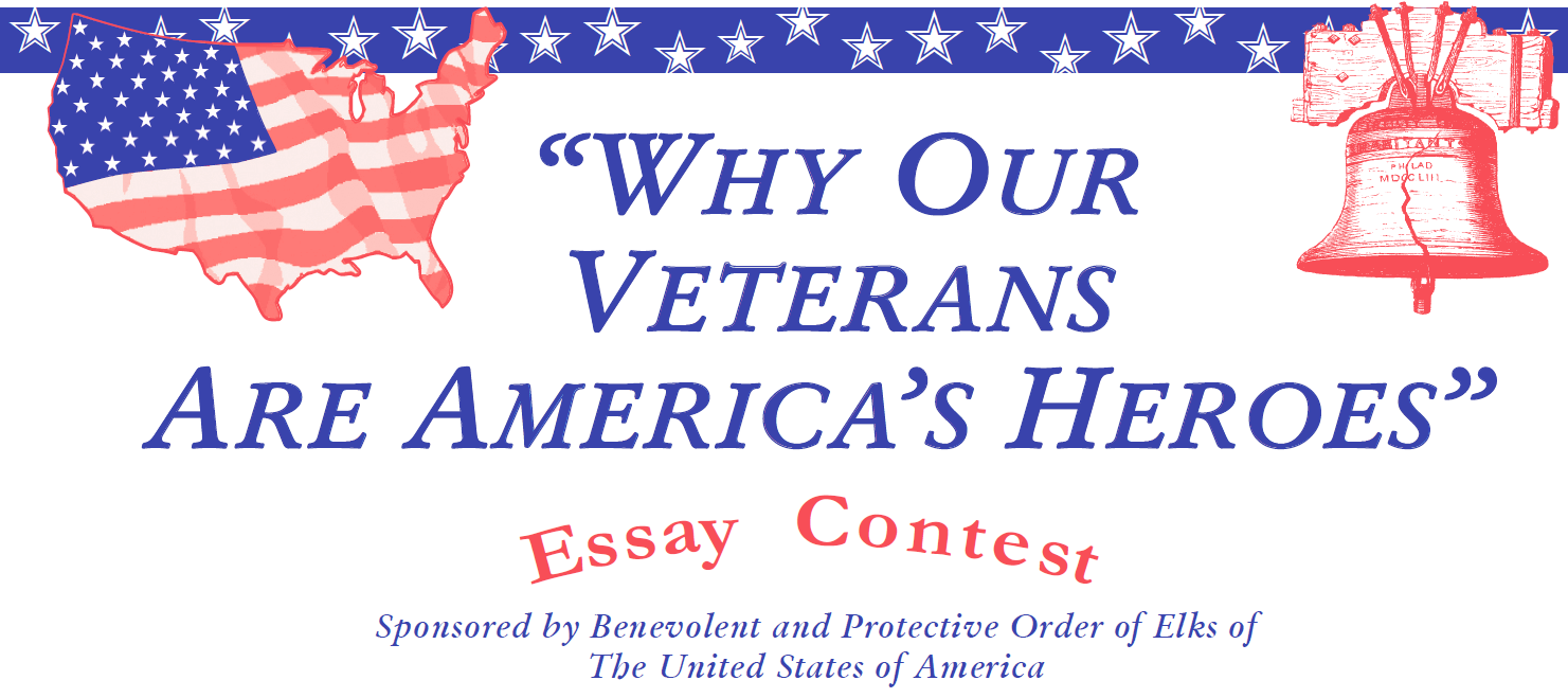 "american heroes essay contest Essay contest – ""why our veterans are america's heroes"" division i – grades 5 & 6 division ii – grades 7 & 8 essays are not to."